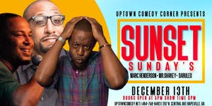 Uptown Comedy Presents: Sunset Sunday's  Comedy Show