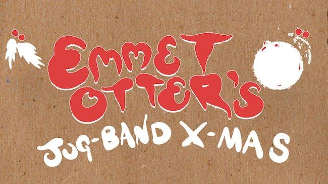 Emmet Otter's Jug-Band X-Mas!