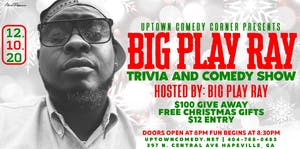 Christmas Time Trivia & Comedy Night Hosted by Big Play Ray