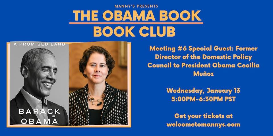 The Obama Book Club Meeting #6 w/ Domestic Policy Council Dir Cecilia Muñoz