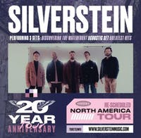 SILVERSTEIN - RESCHEDULED NORTH AMERICAN TOUR