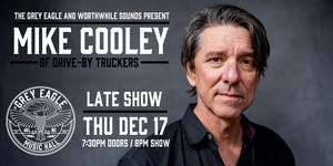 LATE SHOW:  Mike Cooley (of Drive-By Truckers)