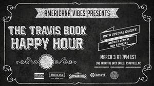 LIVE STREAM:  The Travis Book Happy Hour ft Anders Beck + Jon Stickley