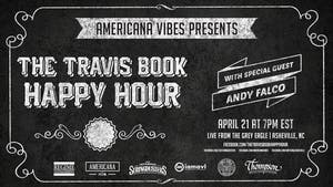 LIVE STREAM:  The Travis Book Happy Hour ft Andy Falco