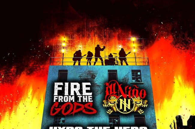 FIRE FROM THE GODS & ILL NINO - LIVE STREAM