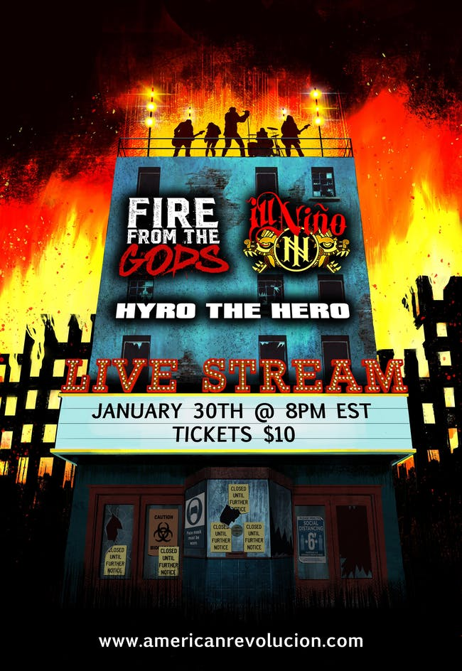 Fire From The Gods, Ill Nino, Hyro The Hero Livestream Event
