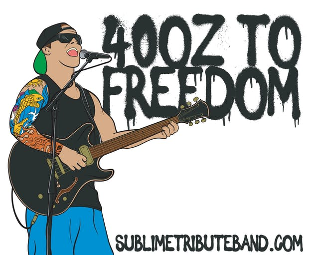 SOLD OUT - 40oz to Freedom: Sublime Tribute