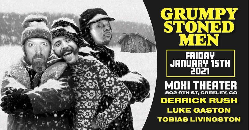 Grumpy Stoned Men Stand-Up Comedy Showcase at Moxi Theater