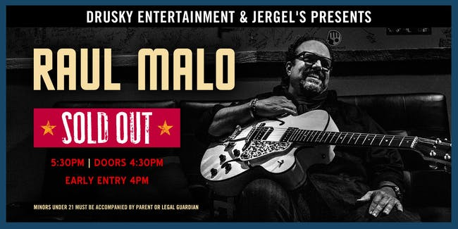 Early Show SOLD OUT - Raul Malo