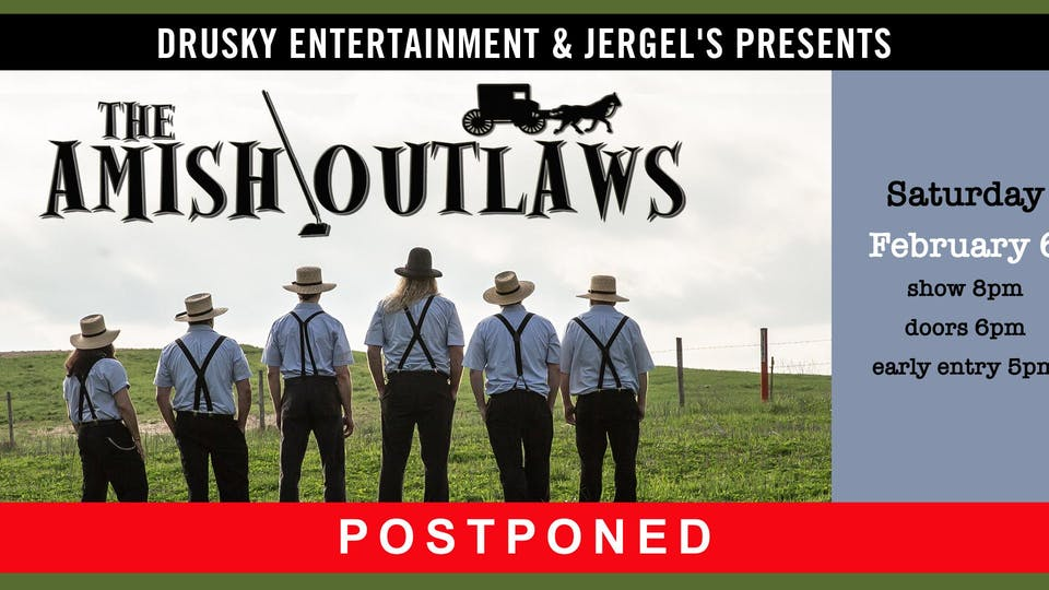 POSTPONED - The Amish Outlaws