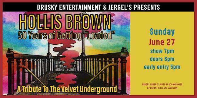 """Hollis Brown: 50 Years of Getting """"Loaded"""""""