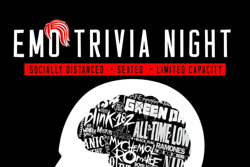 (Indoors + Distanced!) Emo Trivia Night