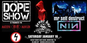 The Dope Show & Mr Self Destruct