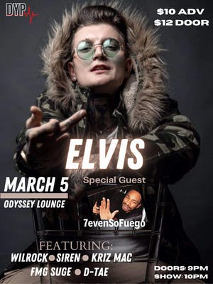 Discover Your Purpose Presents: Elvis w/ Wilrock, Siren, + more