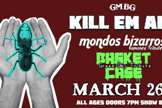 Kill Em' All, Mondos Bizarros, Basket Case