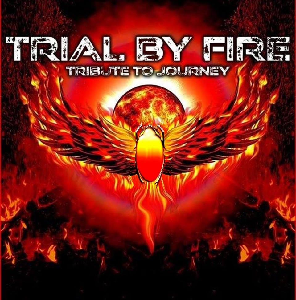 A Tribute to Journey: Trial By Fire - Friday Show Added!
