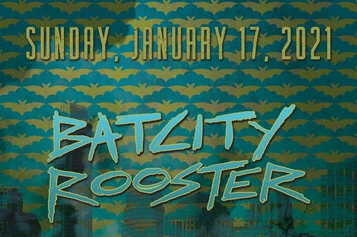 BAT CITY ROOSTER