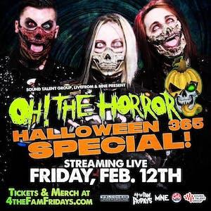 Oh! The Horror - Livestream