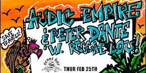 Audic Empire w/ Peter Dante, Reggae Lou, & more