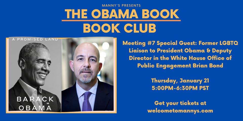 The Obama Book Club Meeting #7 with LGBT Liaison to Pres. Obama Brian Bond