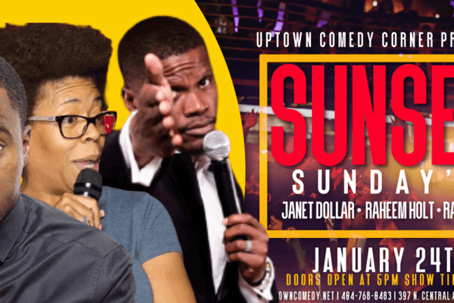 Sunset Sunday's  Comedy Show w/Janet Dollar, Raheem Holt and Raambo