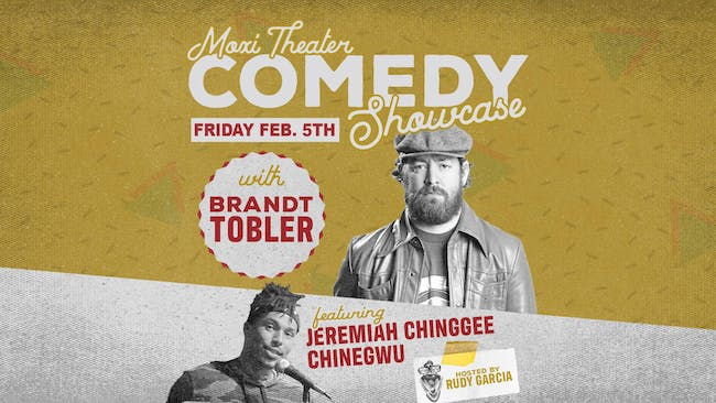 Moxi Theater Comedy Showcase with Brandt Tobler, Jeremiah Chinggee Chinegwu