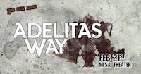 Adelitas Way at Mesa Theater *2nd Show Added