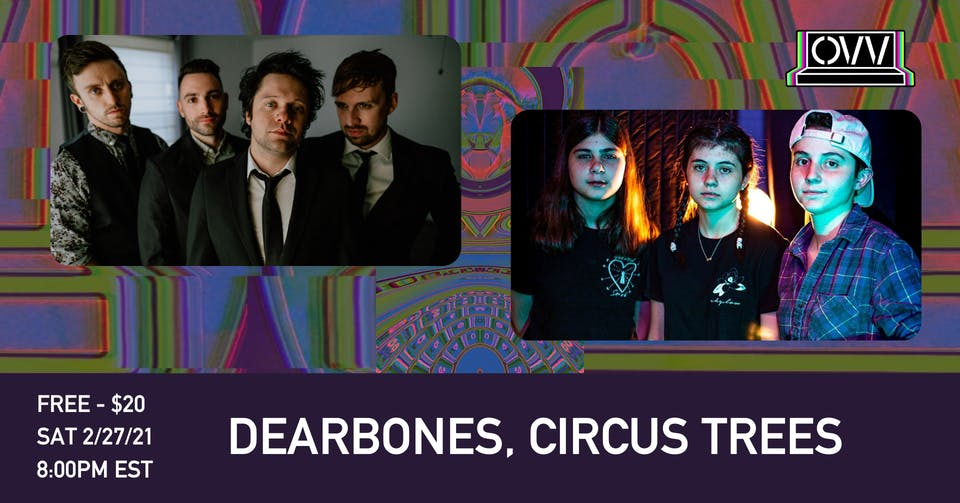 Dearbones, Circus Trees x OVV