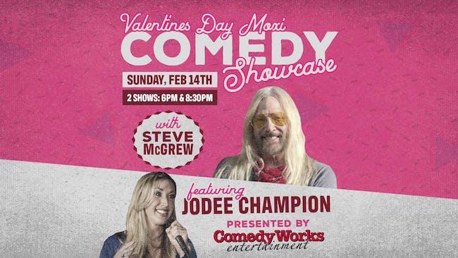 Valentine's Day Stand-Up Comedy Showcase: Steve McGrew, Jodee Champion