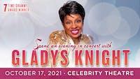 Gladys Knight - RESCHEDULED DATE 10/17/21