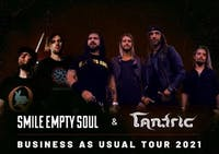Smile Empty Soul with Tantric