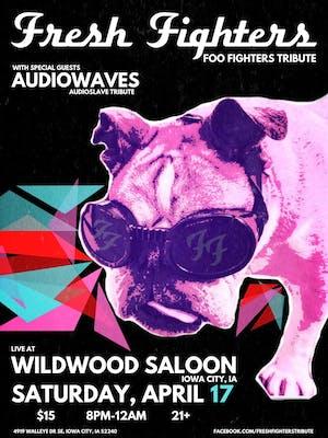 Fresh Fighters (Foo Fighters Tribute) w/ AudioWaves