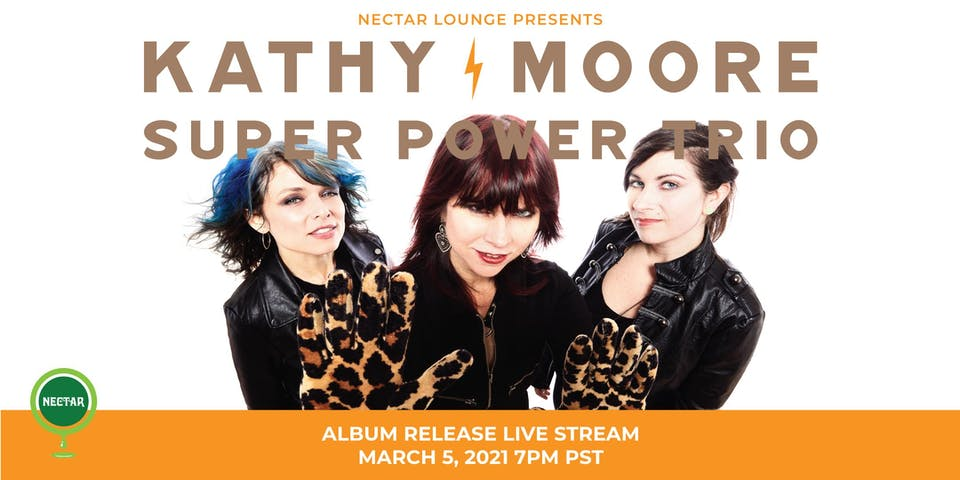 NVCS presents THE KATHY MOORE SUPER POWER TRIO album release (live stream)