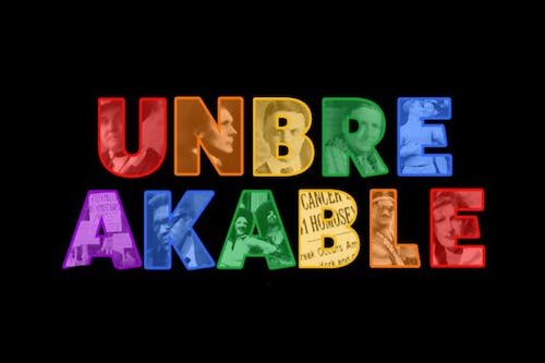 Unbreakable (Postponed, new date TBA)