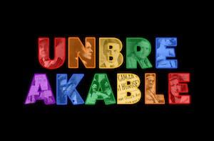 Unbreakable (Postponed, new date TBA)