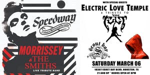 SPEEDWAY- a tribute to The Smiths & Morrissey + Electric Love Temple