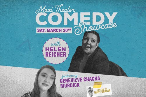 Moxi Stand-Up Comedy Showcase: Helen Reicher, Genevieve Chacha Murdick