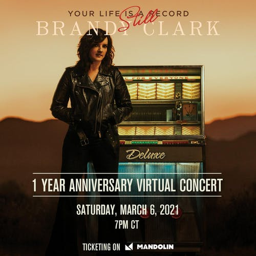 BRANDY CLARK - 'Your Life is Still A Record Virtual Concert' *Livestream*