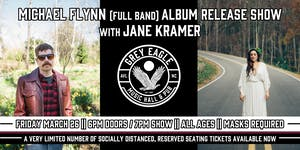 Michael Flynn (full band) Album Release Show + Jane Kramer