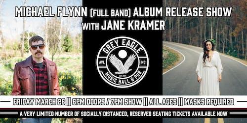 Michael Flynn (full band) Album Release Show + Jane Kramer