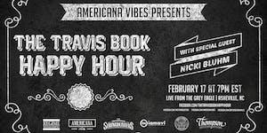 LIVE STREAM:  The Travis Book Happy Hour ft Nicki Bluhm