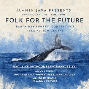 (Outdoors!) Folk For The Future - Earth Day Benefit Concert