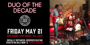 PATIO SHOW:  Duo of the Decade