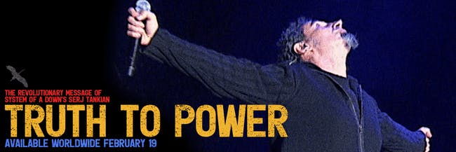TRUTH TO POWER-The Revolutionary Message of System Of A Down's Serj Tankian