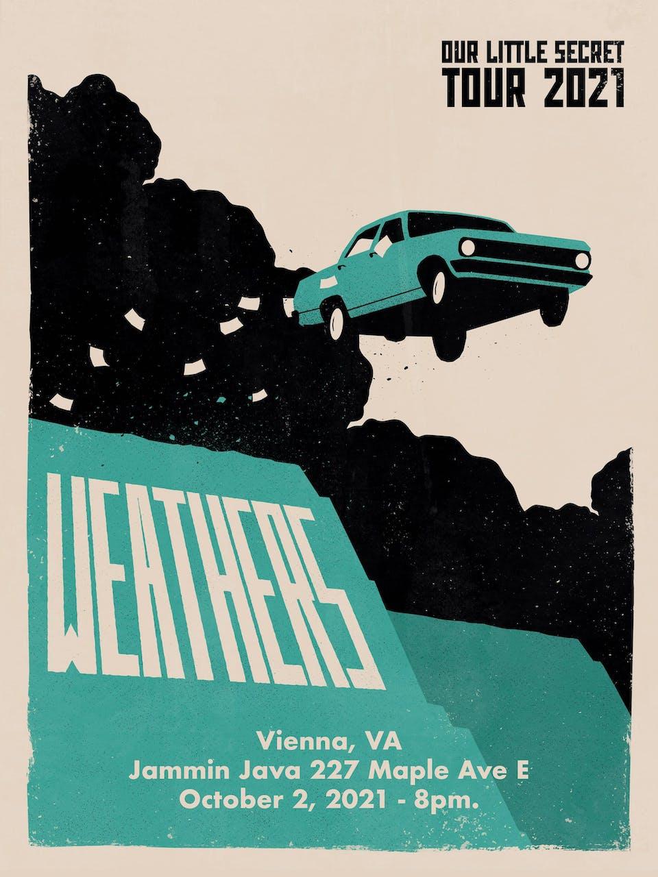 Out Little Secret Tour 2021 - Weathers