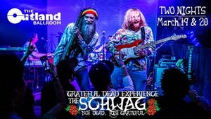 The Schwag - A Grateful Dead Experience