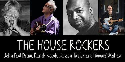 The House Rockers (JP  Drum, Patrick Recob, Jaisson Taylor, Howard Mahan)