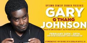 Gary G Thang Johnson Live at Uptown
