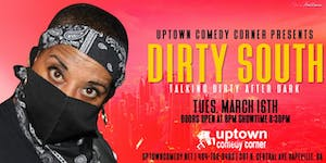 Talking Dirty After Dark, Headlining Comedian Dirty South