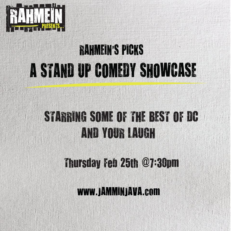 (Indoors + Distanced!) Rahmein's Picks: A Stand Up Comedy Showcase